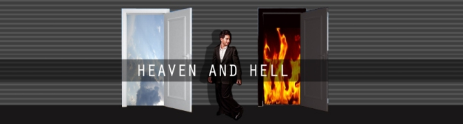 Heaven and Hell [Part 2]